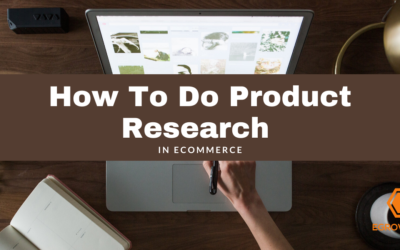 How To Do Product Research in Ecommerce?